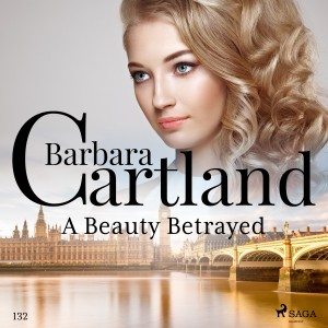 A Beauty Betrayed (Barbara Cartland's Pink Collection 132) (EN)