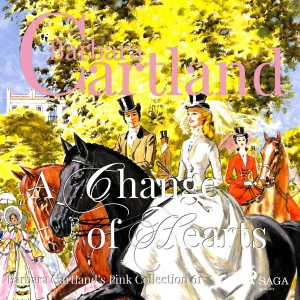 A Change of Hearts (Barbara Cartland's Pink Collection 61) (EN)