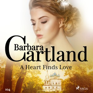 A Heart Finds Love (Barbara Cartland's Pink Collection 104) (EN)