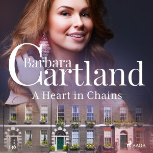 A Heart in Chains (Barbara Cartland's Pink Collection 136) (EN)
