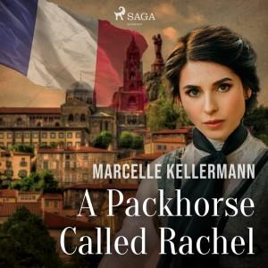 A Packhorse Called Rachel (EN)