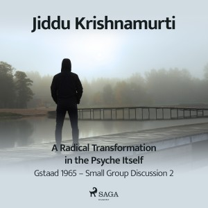 A Radical Transformation in the Psyche Itself (EN)
