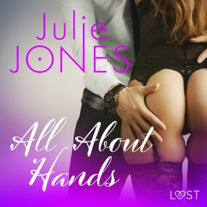 All About Hands - erotic short story (EN)