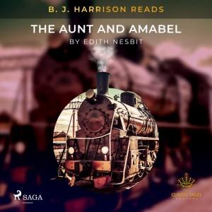 B. J. Harrison Reads The Aunt and Amabel (EN)