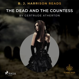 B. J. Harrison Reads The Dead and the Countess (EN)