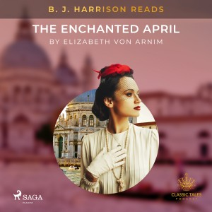 B. J. Harrison Reads The Enchanted April (EN)