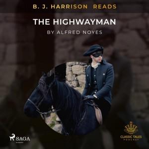 B. J. Harrison Reads The Highwayman (EN)