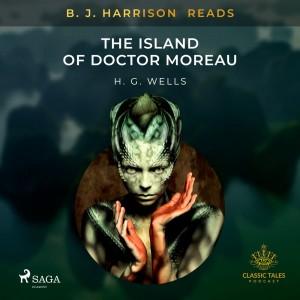 B. J. Harrison Reads The Island of Doctor Moreau (EN)