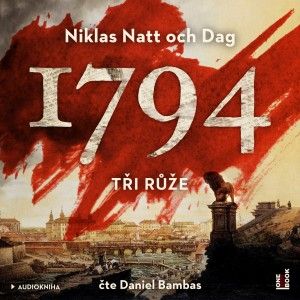 1794 – Tři růže