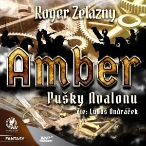 Amber 2 - Pušky Avalonu