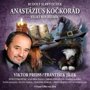 Anastázius Kočkorád, velký kouzelník
