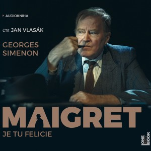 Maigret: Je tu Felicie