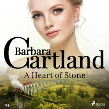 A Heart of Stone (Barbara Cartland's Pink Collection 114)...