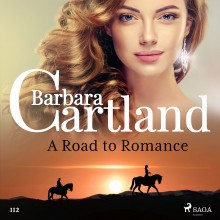 A Road to Romance (Barbara Cartland's Pink Collection 112...