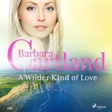 A Wilder Kind of Love (Barbara Cartland's Pink Collection...