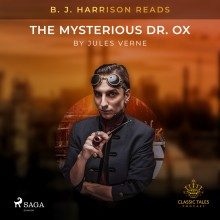 B. J. Harrison Reads The Mysterious Dr. Ox (EN)