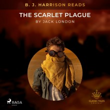 B. J. Harrison Reads The Scarlet Plague (EN)