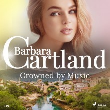 Crowned by Music (Barbara Cartland's Pink Collection 119)...