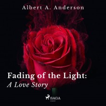 Fading of the Light: A Love Story (EN)