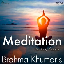 Meditation For Busy People - Part Two (EN)