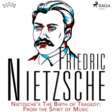 Nietzsche's The Birth of Tragedy: From the Spirit of Musi...