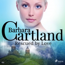 Rescued by Love (Barbara Cartland's Pink Collection 111) ...