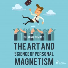 The Art and Science of Personal Magnetism (EN)