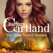 The Duke Hated Women (Barbara Cartland's Pink Collection ...
