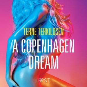 A Copenhagen Dream - erotic short story (EN)