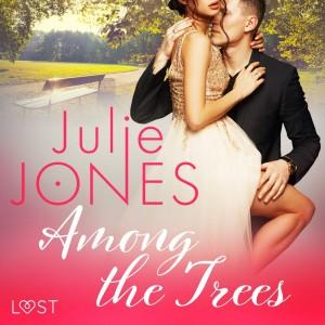 Among the Trees - erotic short story (EN)