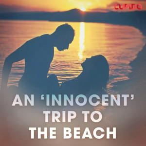 An 'Innocent' Trip to the Beach (EN)