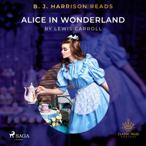 B. J. Harrison Reads Alice in Wonderland (EN)