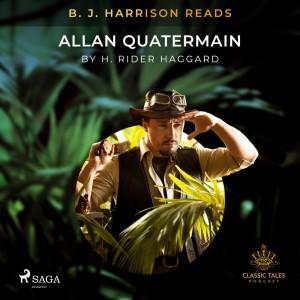 B. J. Harrison Reads Allan Quatermain (EN)