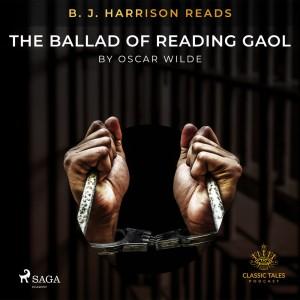 B. J. Harrison Reads The Ballad of Reading Gaol (EN)