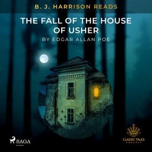 B. J. Harrison Reads The Fall of the House of Usher (EN)