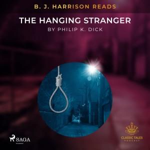 B. J. Harrison Reads The Hanging Stranger (EN)