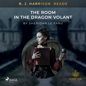 B. J. Harrison Reads The Room in the Dragon Volant (EN)