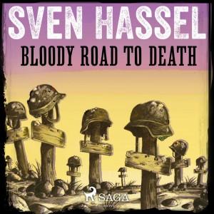 Bloody Road to Death (EN)