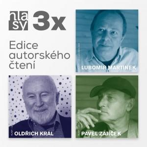 3x HLASY: Martínek, Král, Zajíček