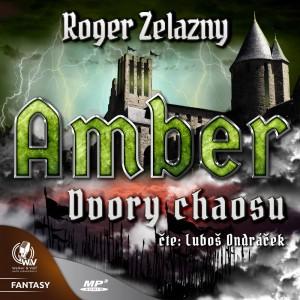 Amber 5 - Dvory Chaosu