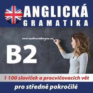 Anglická gramatika B2
