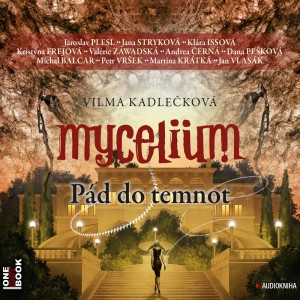 Mycelium 3: Pád do temnot